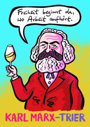 Marx Freiheit Wein Arbeit Feierabend